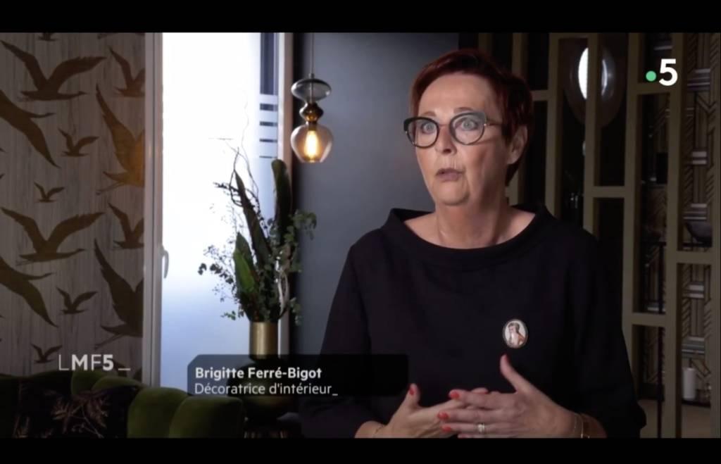 Brigitte Ferré-Bigot, Décoratrice d'intérieur, interviewée par La Maison France 5